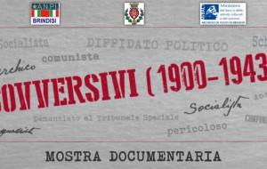 Sovversivi (1900-1943): in mostra fino al 26/1 a Palazzo Nervegna