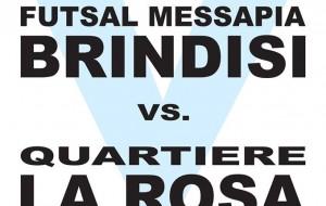 Il Messapia Brindisi si aggiudica il derby contro il Quartiere La Rosa