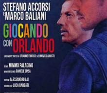 """Stefano Accorsi porta """"Giocando con Orlando"""" al Nuovo Teatro Verdi"""
