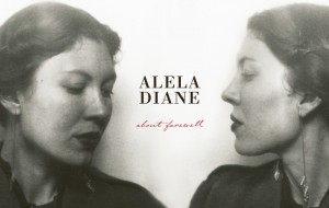 """Il disco della settimana è """"About Farewell"""" di Alela Diane"""