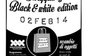 Swap Party: Il 2 Febbraio Black&White Edition al Laboratorio Urbano Inpuntadipiedi