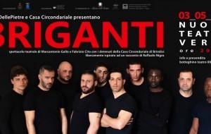 """Sabato 3 """"Briganti"""" al Nuovo Teatro Verdi, quando i detenuti diventano attori"""