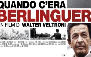 Quando c'era Berlinguer: fino a domenica al Cinema Impero