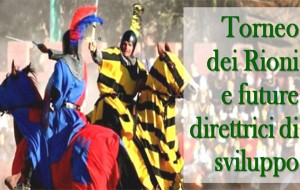 """Domenica convegno su """"La promozione del territorio di Oria: Torneo dei Rioni e future direttrici di sviluppo"""""""