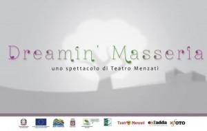 """Sabato 21 alla Masseria Sciaiani Piccola va in scena """"Dreamin' Masseria"""""""