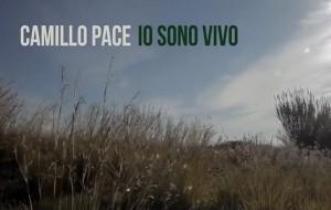"""Radiazioni Video Cult: """"Io sono Vivo – Camillo Pace"""""""