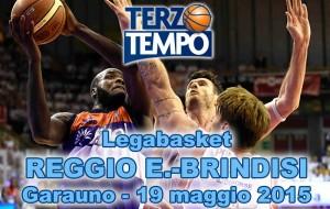 Terzo tempo web: gara1 Reggio Emilia-Brindisi