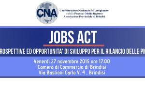 Jobs Act: Convegno CNA su prospettive ed opportunità di sviluppo per il rilancio delle PMI