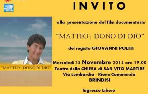 """Mercoledì 25 si presenta il film-documentario """"Matteo: Dono di Dio"""""""