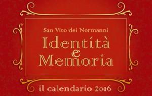 """Un calendario dedicato alla """"Identità e Memoria"""" di San Vito dei Normanni"""