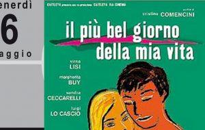 """Rassegna Cinecronici: il 6 maggio proiezione del film """"Il più bel giorno della mia vita"""""""