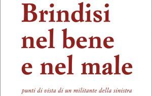 Brindisi nel bene e nel male: oggi Massimo D'Alema presenta il libro di Carmine Dipietrangelo