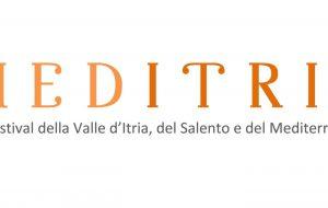 Tutto pronto a Cisternino per MedItria, il Festival della Valle d'Itria, del Salento e del Mediterraneo