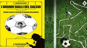 """Venerdì 4 """"I grandi gialli del calcio"""" alla Taberna Libraria di Latiano"""