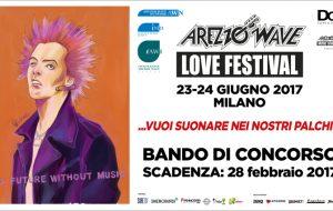 Arezzo Wave Love Festival 2017: iscrizioni aperte fino al 28 febbraio