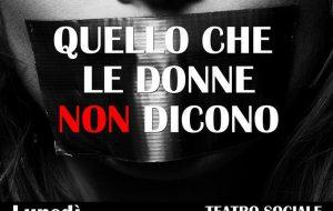 """Lunedì """"Quello che le donne non dicono"""" al Teatro Sociale di Fasano"""