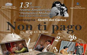 """Concorso teatrale Domenico Modugno: sabato 18 a San Pietro la Compagnia """"Quelli del Cactus"""" porta in scena """"Non ti pago"""""""