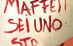 Diario di Bordo, pag. n. 355: Maffei sei uno st***o