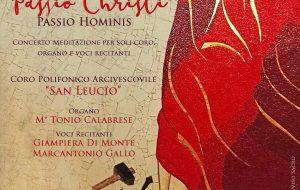 """Domani il Coro San Leucio presenta il concerto-meditazione """"Passio Christi, passio hominis"""""""