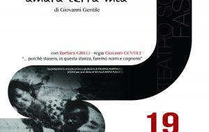 Palmina, amara terra mia: al Teatro Sociale di Fasano il monologo dedicato a Palmina Martinelli