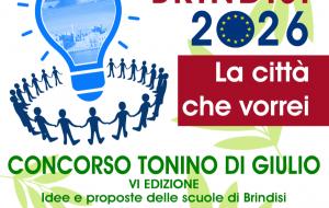"""Brindisi 2026, la Città che vorrei: venerdì 26 la premiazione del concorso di idee """"Tonino Di Giulio"""""""