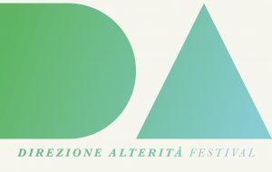 Al via la prima edizione del Festival Direzione Alterità' con la regia di Marco Moreggia