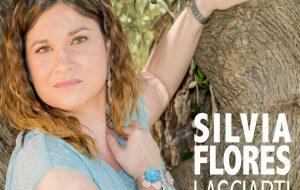 """E' uscito """"Lasciarti Andare"""" il primo singolo della cantante brindisina Silvia Flores: guarda il video"""