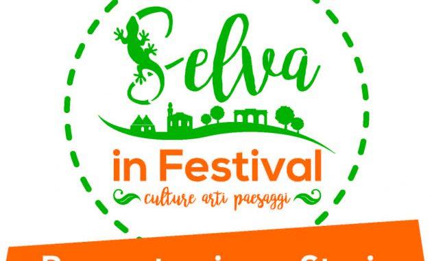 Selva in Festival: gli appuntamenti del weekend