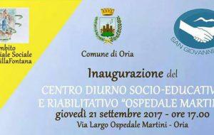 """Giovedì 21 settembre si inaugura il Centro Diurno Socio-Educativo e Riabilitativo di Oria, """"Ex Ospedale Martini"""""""