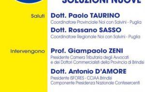 Politiche fiscali e monetarie – Il coraggio di osare soluzioni nuove: giovedì a Brindisi il convegno organizzato da Noi Con Salvini