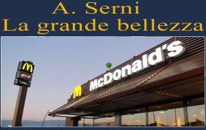 La felicità di un lunedì mattina al McDonald. Di A. Serni