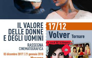 """Il valore delle donne e degli uomini: a Mesagne il film """"Volver-tornare"""", dove tutto ritorna dove tutto inizia"""