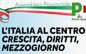 Domani assemblea pubblica del PD: il bilancio di una legislatura, crescita, diritti, mezzogiorno