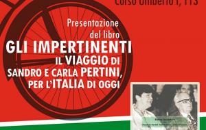 """A La Feltrinelli si presenta il libro: """"Gli impertinenti, il viaggio di Sandro e Carla Pertini, per l'Italia di oggi"""""""