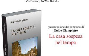 """Venerdì a Palazzo Nervegna si presenta """"La Casa sospesa nel tempo"""" di Guido Giampietro"""