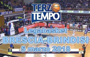 Terzo tempo web: il video di Brescia-Brindisi