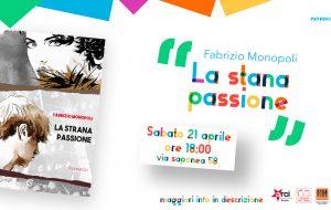 """Rassegna """"Tra le righe"""": sabato 21 Fabrizio Monopoli presenta """"La Strana Passione"""" alla """"Community Hub Brindisi"""""""