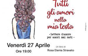 """Al Jan-net di Cisternino si presenta il libro """"Tutti gli amori nella mia testa. Lettere d'amore per amori mai nati"""""""