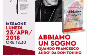 """Lunedì 23 a Mesagne si presenta """"Abbiamo un sogno"""", un libro su don Tonino Bello"""
