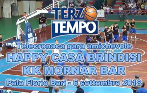 Happy Casa Brindisi-KK Mornar Bar: la telecronaca di Terzo tempo