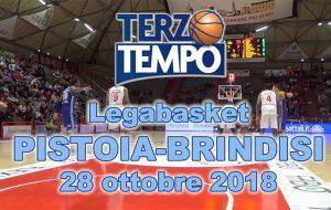 Terzo tempo web: il video di Pistoia-Brindisi