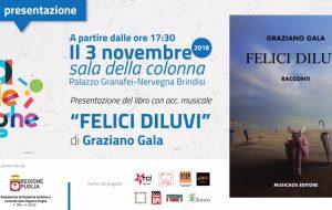 """Tra le Righe: domani Graziano Gala presenta """"Felici Diluvi"""""""