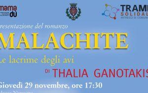 Malachite: Giovedì 29 Mamadù presenta il libro di Thalia Ganotakis a Palazzo Nervegna