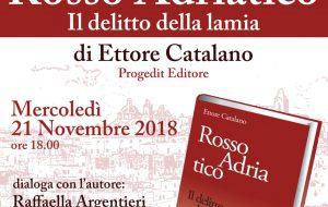 """Domani si presenta il libro """"Rosso Adriatico"""" di Ettore Catalano"""