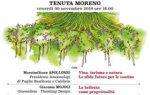 """Oggi a Tenuta Moreno """"Il vino paesaggio incontra il vino progetto, visioni nuove per raccontare e disegnare la Puglia che verrà"""""""