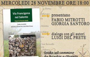 """Caffetteria Letteraria Nervegna presenta la guida turistica """"La Via Francigena nel Salento. Segui la freccia gialla"""""""