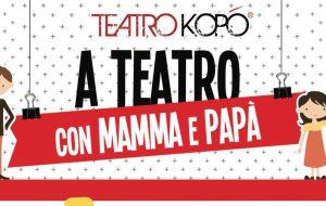 A teatro con Mamma e Papà: il Teatro Kopó inaugura la Stagione Ragazzi