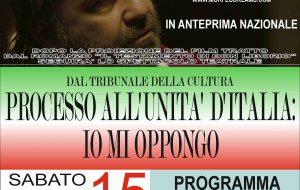 Processo all'Unità d'Italia-Io mi oppongo: Sabato 15 al Teatro Comunale di Mesagne