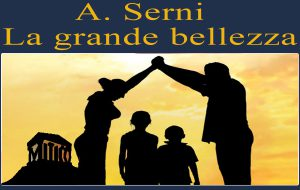 La grande bellezza: Serata Mitica. Di A.Serni