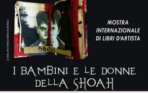 """Dal 19 al 26 gennaio in arrivo al Castello Imperiali la mostra del Libro d'artista """"I bambini e le donne della Shoah"""""""